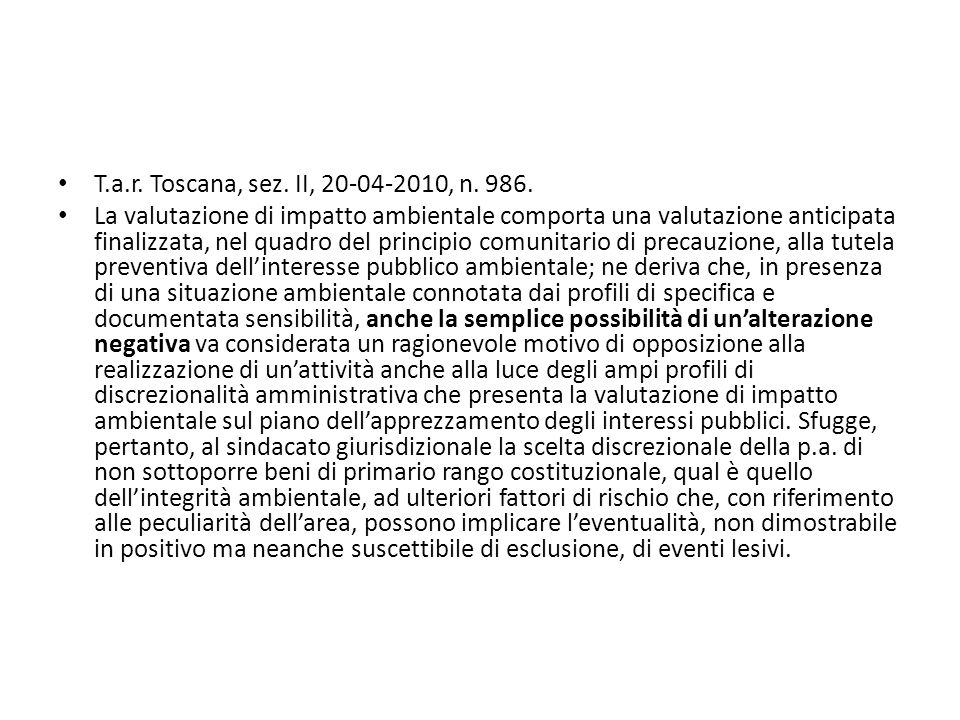 T.a.r. Toscana, sez. II, 20-04-2010, n. 986.
