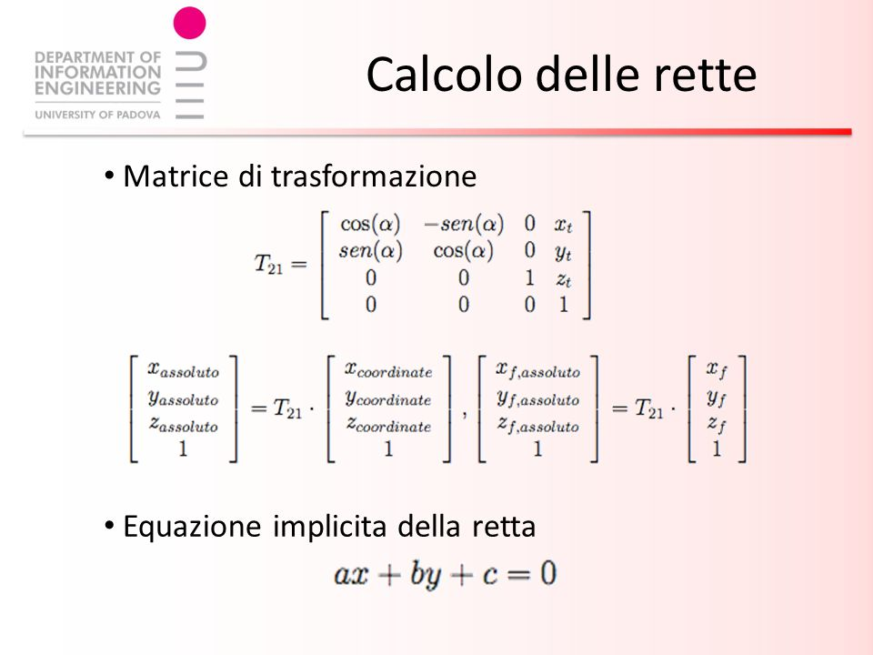 Calcolo delle rette Matrice di trasformazione