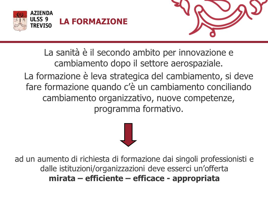 mirata – efficiente – efficace - appropriata