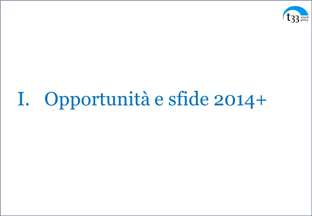 Opportunità e sfide 2014+