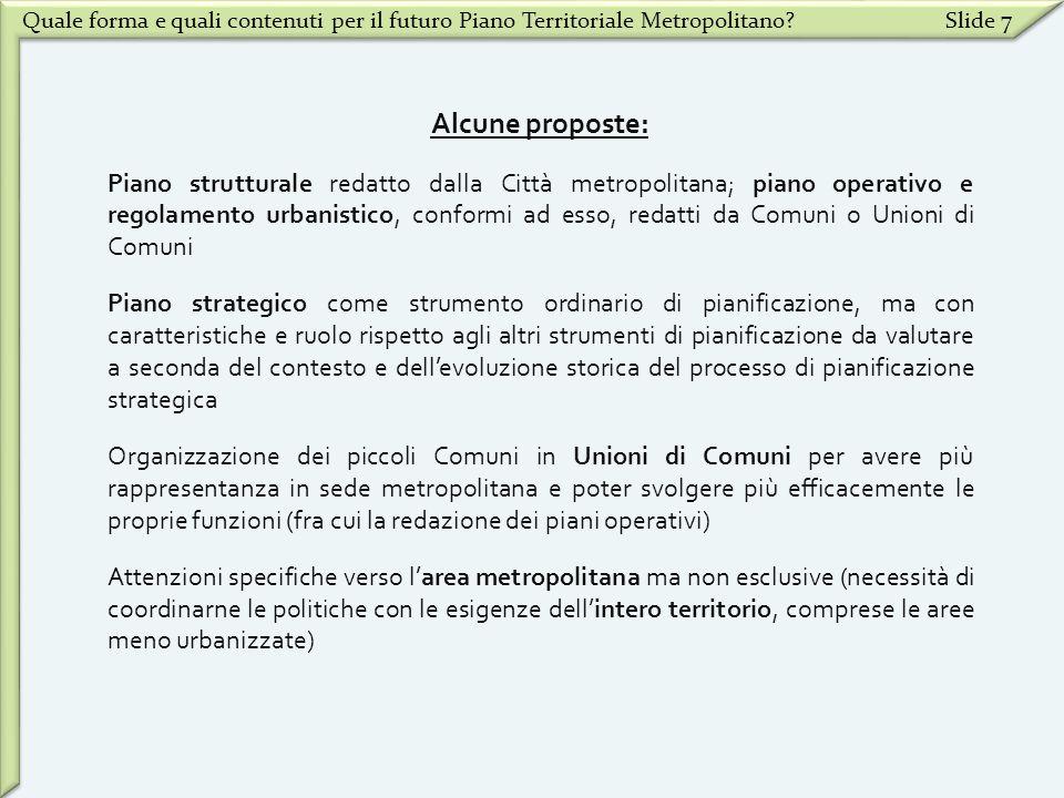 Quale forma e quali contenuti per il futuro Piano Territoriale Metropolitano