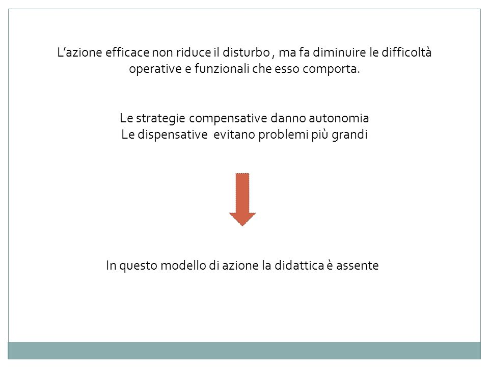 Le strategie compensative danno autonomia