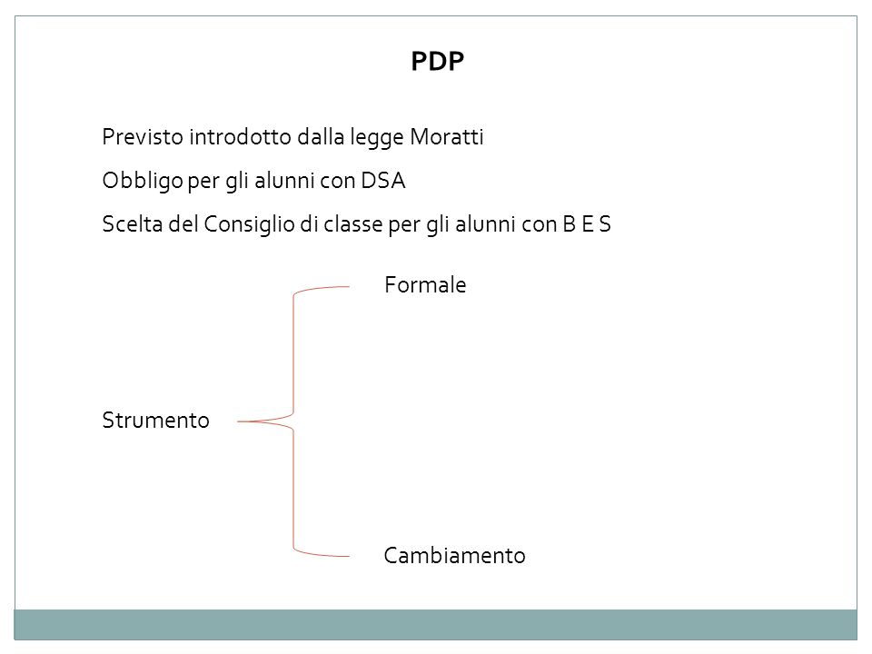 PDP Previsto introdotto dalla legge Moratti