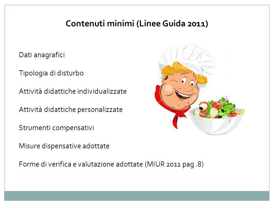 Contenuti minimi (Linee Guida 2011)