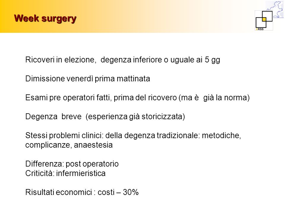 Week surgery Ricoveri in elezione, degenza inferiore o uguale ai 5 gg