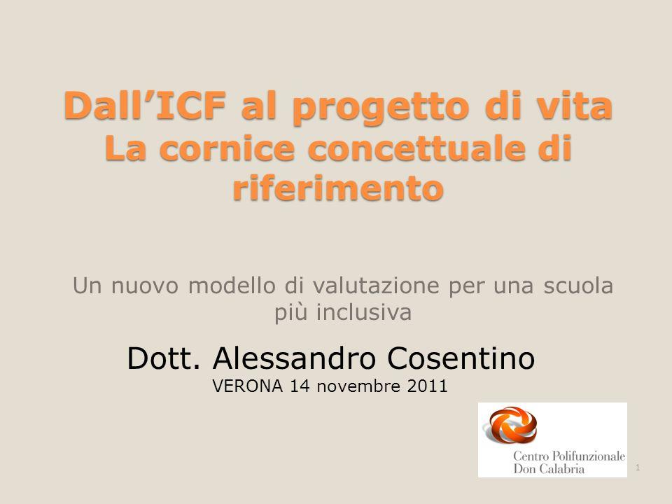 Dall'ICF al progetto di vita La cornice concettuale di riferimento
