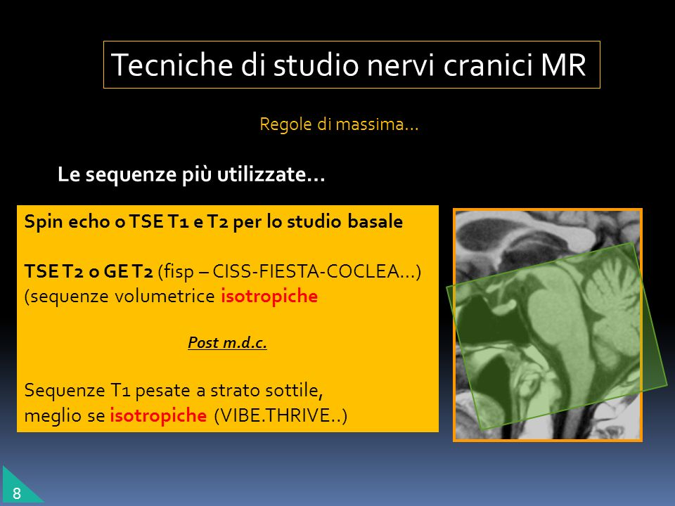 Tecniche di studio nervi cranici MR