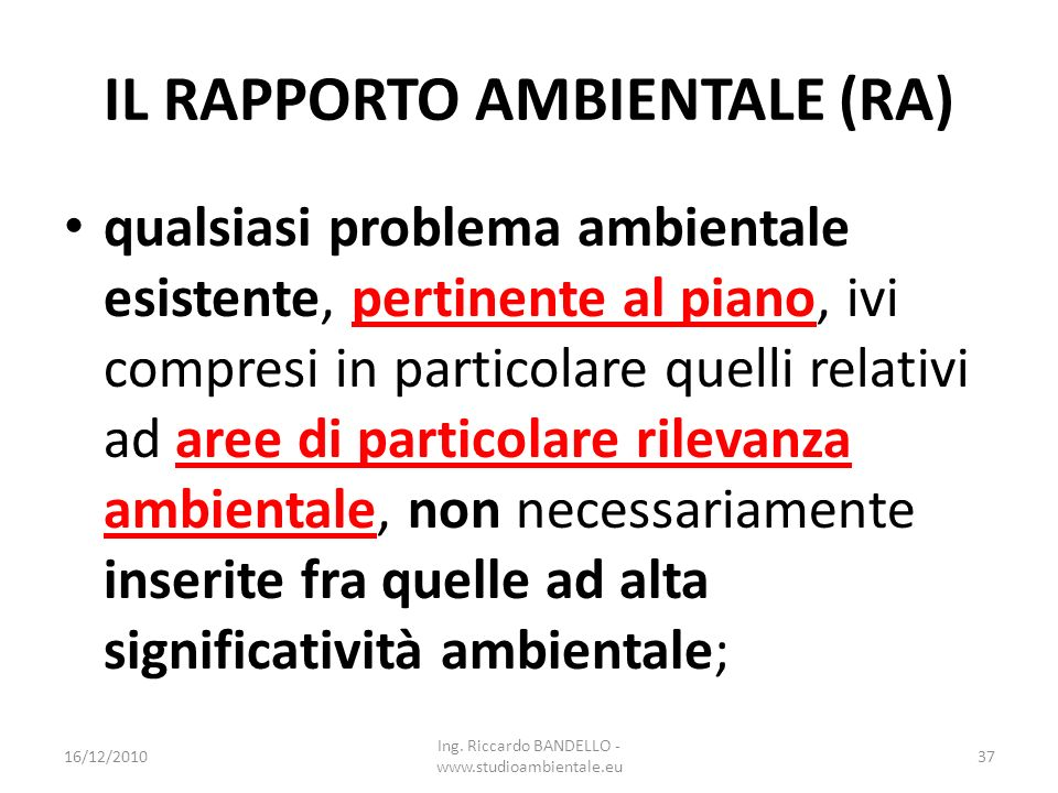 IL RAPPORTO AMBIENTALE (RA)