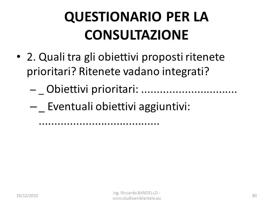 QUESTIONARIO PER LA CONSULTAZIONE