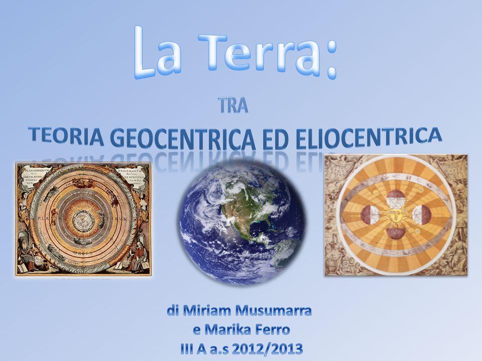 teoria geocentrica ed eliocentrica