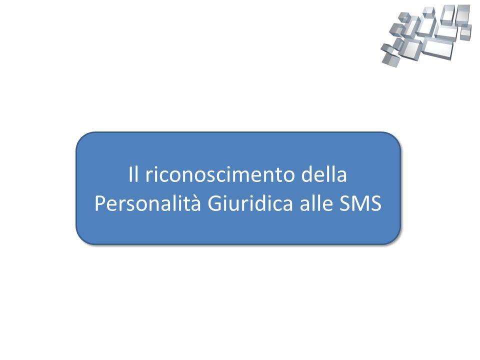 Il riconoscimento della Personalità Giuridica alle SMS