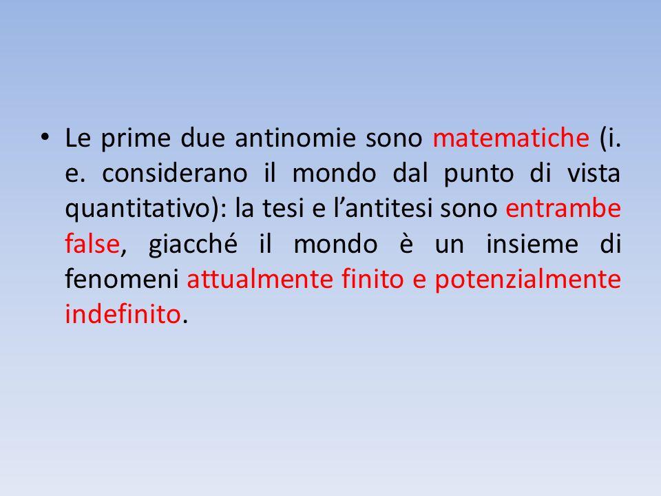 Le prime due antinomie sono matematiche (i. e