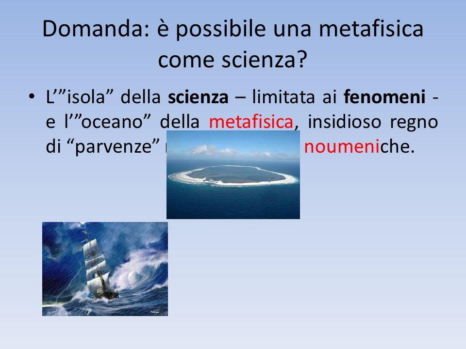 Domanda: è possibile una metafisica come scienza