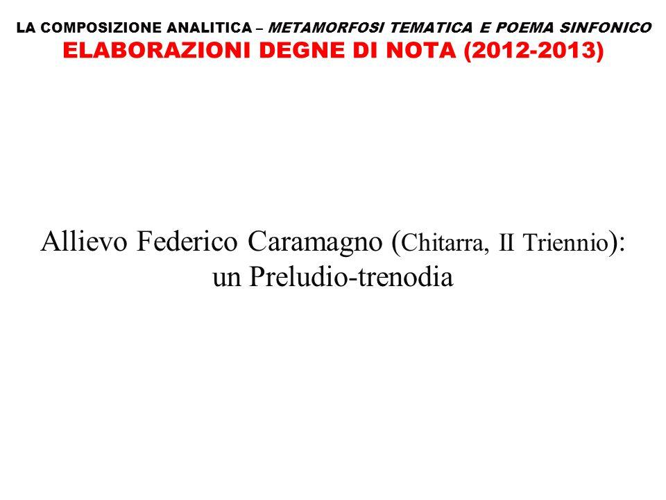 Allievo Federico Caramagno (Chitarra, II Triennio):
