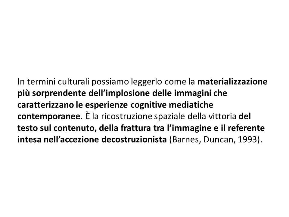In termini culturali possiamo leggerlo come la materializzazione