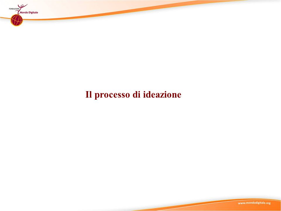 Il processo di ideazione