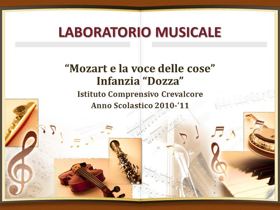 LABORATORIO MUSICALE Mozart e la voce delle cose Infanzia Dozza
