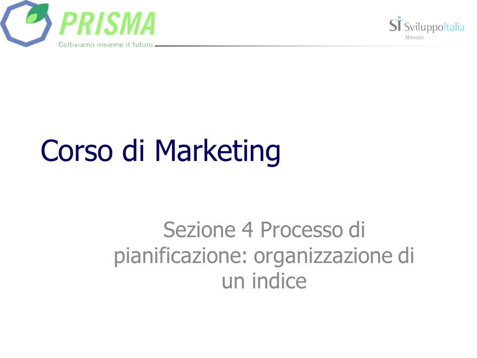 Sezione 4 Processo di pianificazione: organizzazione di un indice
