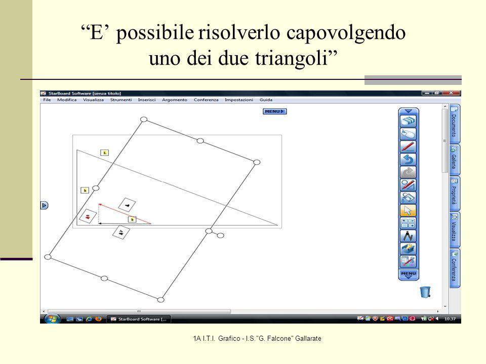E' possibile risolverlo capovolgendo uno dei due triangoli