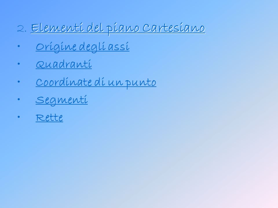 2. Elementi del piano Cartesiano