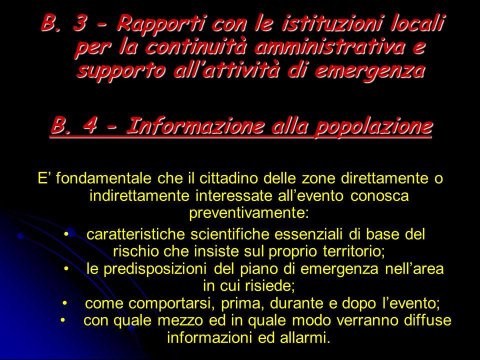 B. 4 - Informazione alla popolazione