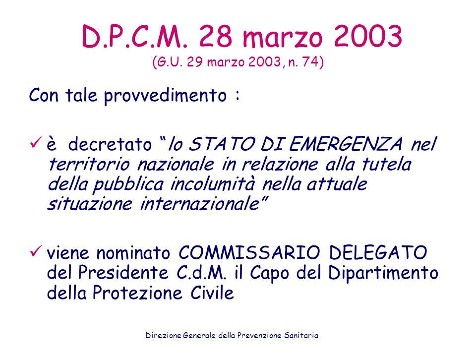 D.P.C.M. 28 marzo 2003 (G.U. 29 marzo 2003, n. 74) Con tale provvedimento :