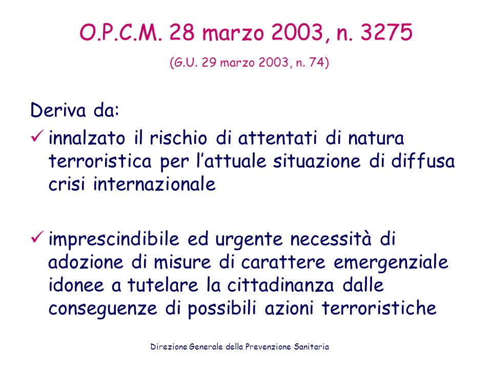 O.P.C.M. 28 marzo 2003, n. 3275 (G.U. 29 marzo 2003, n. 74)