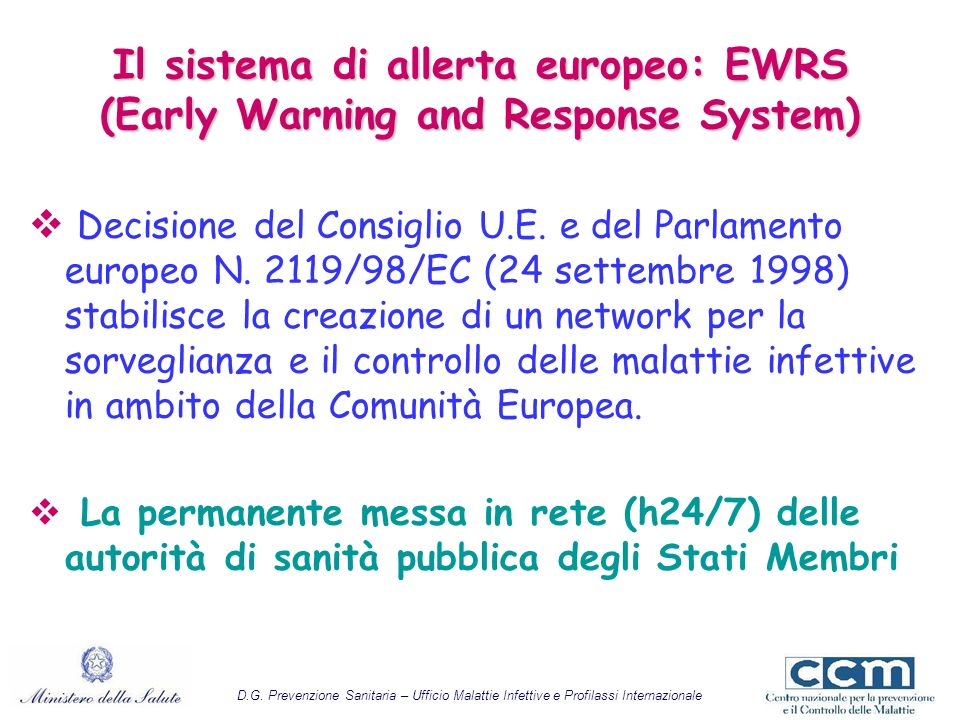 Il sistema di allerta europeo: EWRS (Early Warning and Response System)