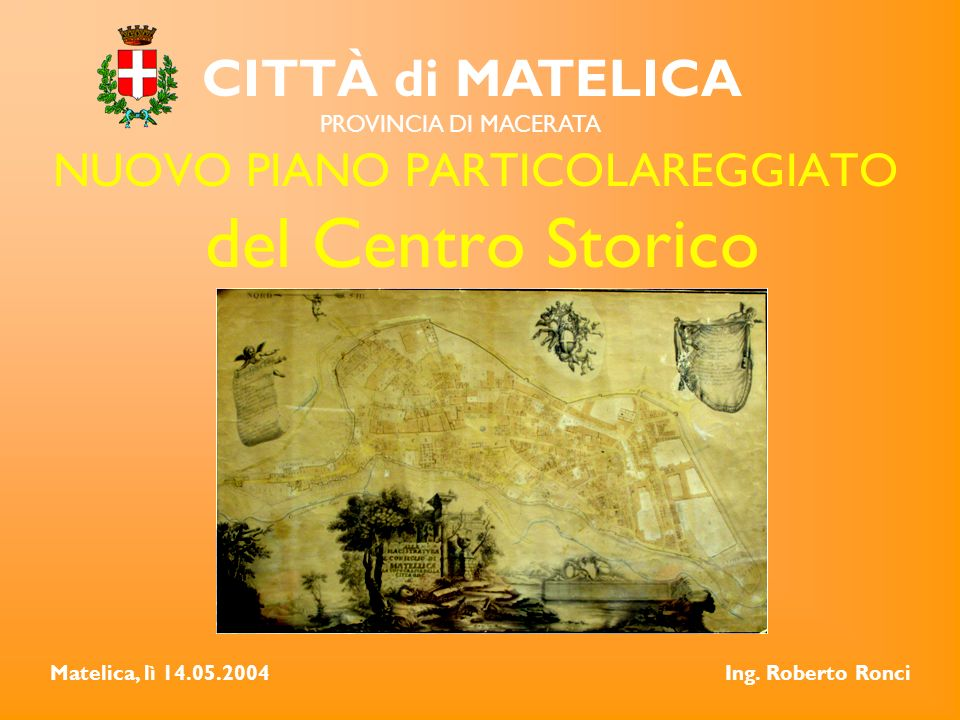 NUOVO PIANO PARTICOLAREGGIATO del Centro Storico