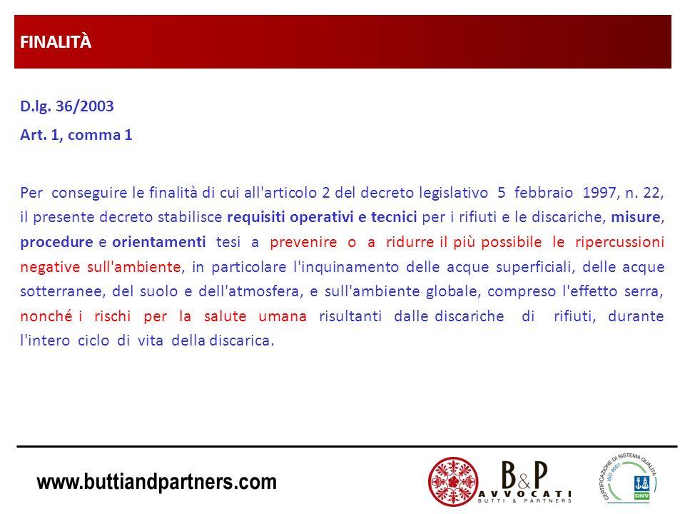 FINALITÀ D.lg. 36/2003 Art. 1, comma 1