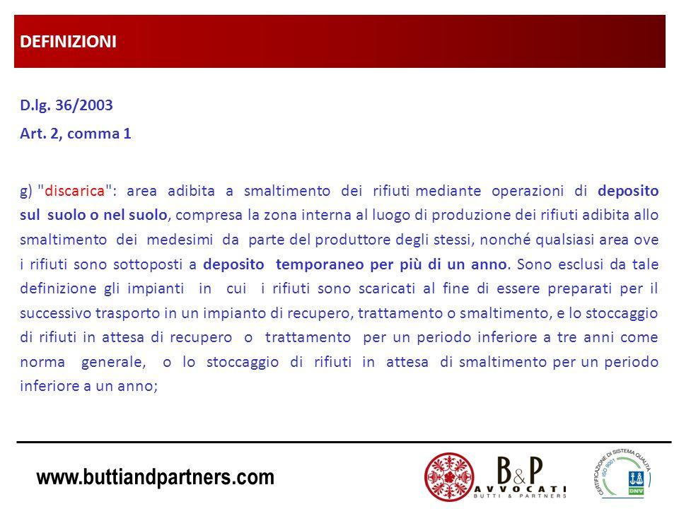 DEFINIZIONI D.lg. 36/2003 Art. 2, comma 1