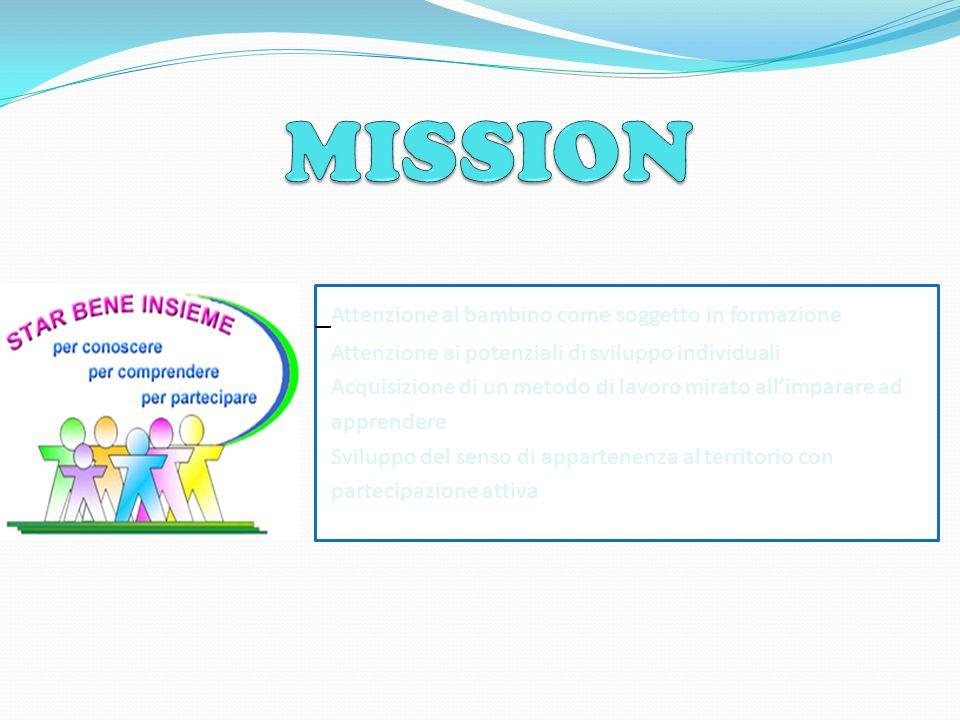MISSION Attenzione al bambino come soggetto in formazione