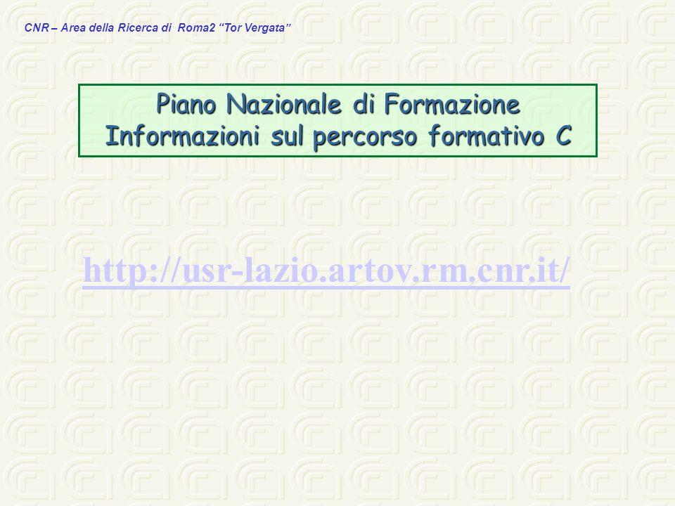 http://usr-lazio.artov.rm.cnr.it/ Piano Nazionale di Formazione