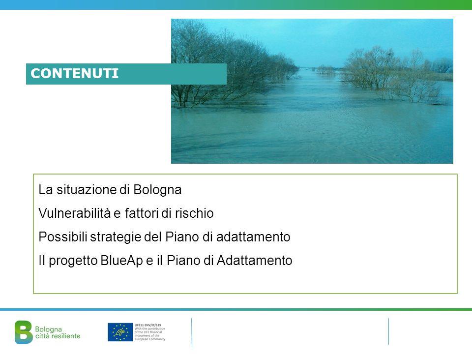 CONTENUTI La situazione di Bologna. Vulnerabilità e fattori di rischio. Possibili strategie del Piano di adattamento.