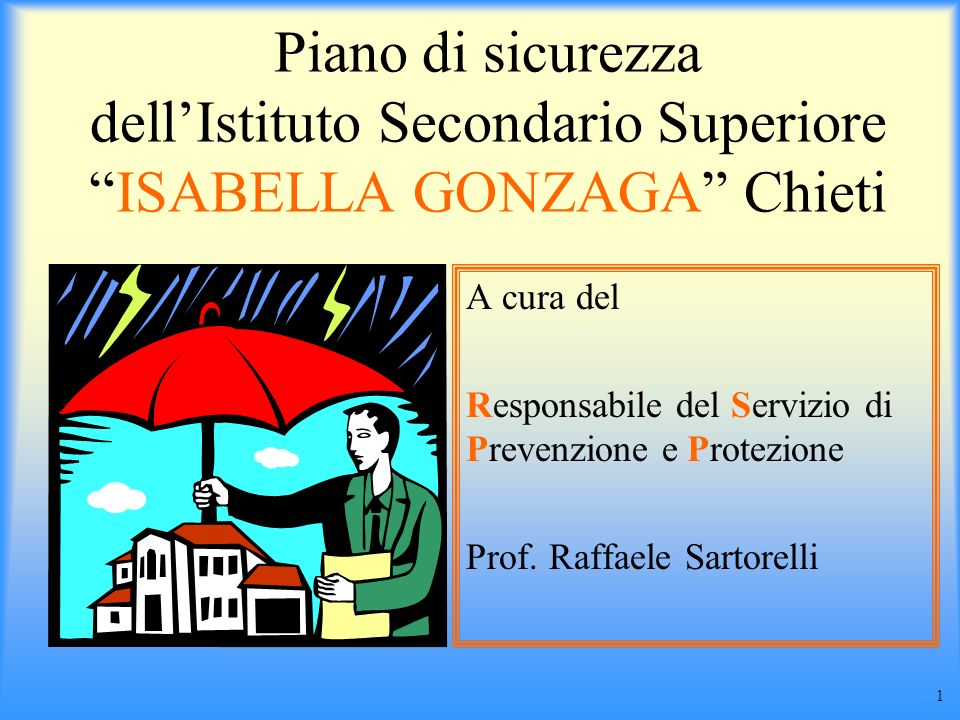 Piano di sicurezza dell'Istituto Secondario Superiore ISABELLA GONZAGA Chieti