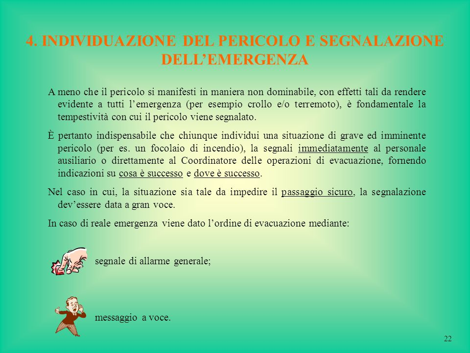 4. INDIVIDUAZIONE DEL PERICOLO E SEGNALAZIONE DELL'EMERGENZA