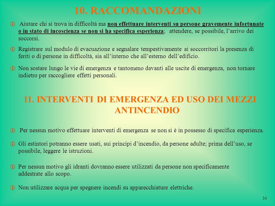 11. INTERVENTI DI EMERGENZA ED USO DEI MEZZI ANTINCENDIO