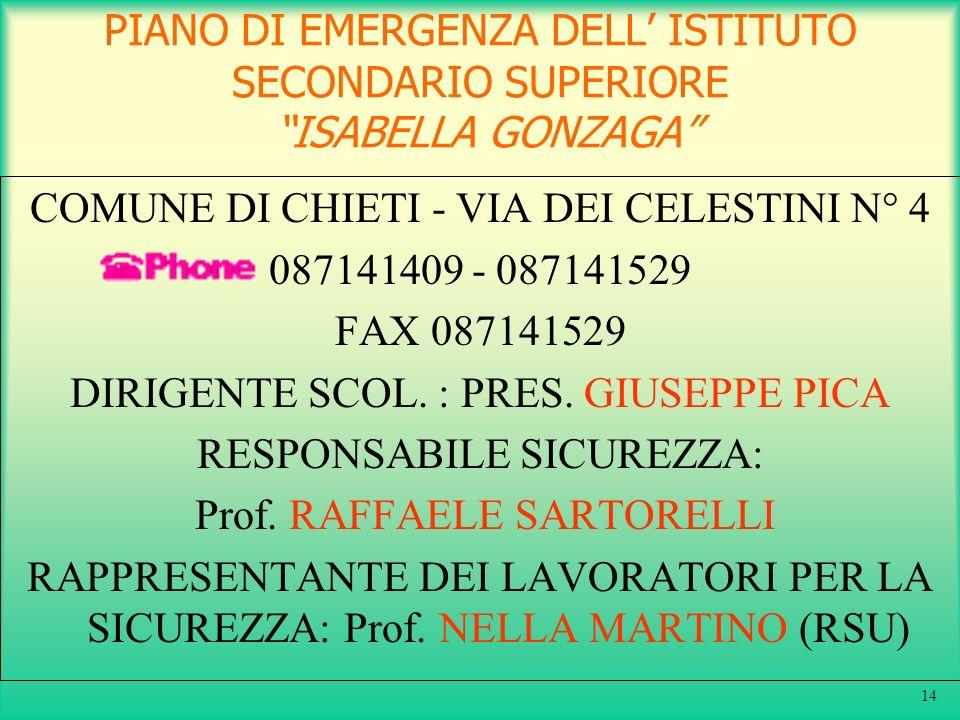COMUNE DI CHIETI - VIA DEI CELESTINI N° 4 087141409 - 087141529