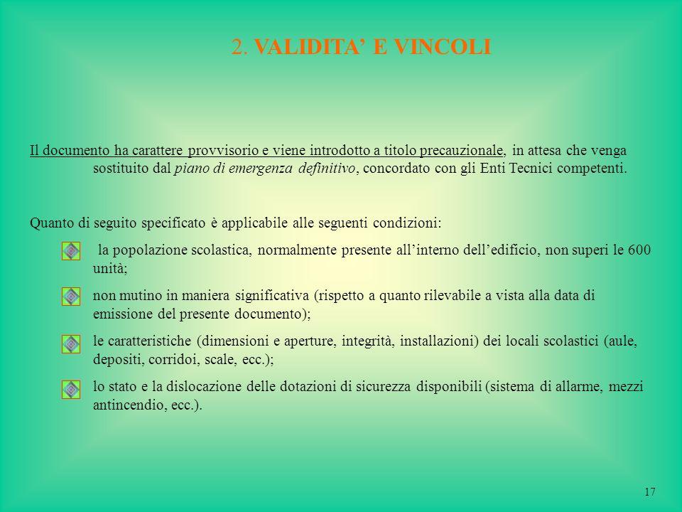 2. VALIDITA' E VINCOLI