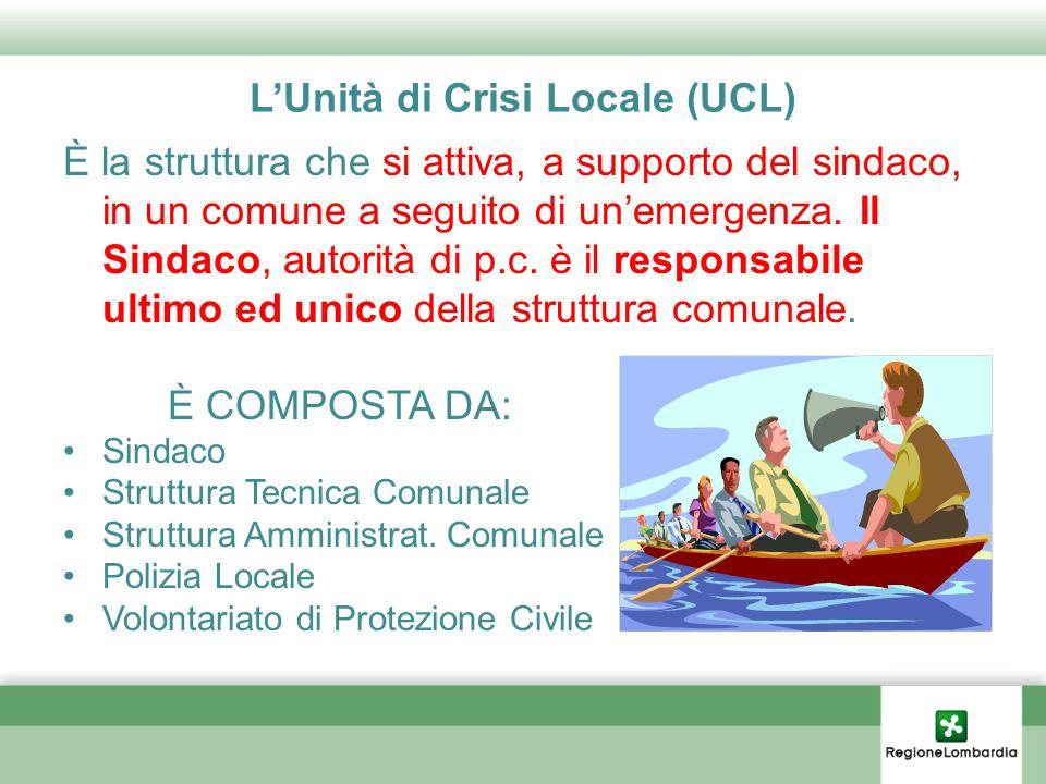 L'Unità di Crisi Locale (UCL)