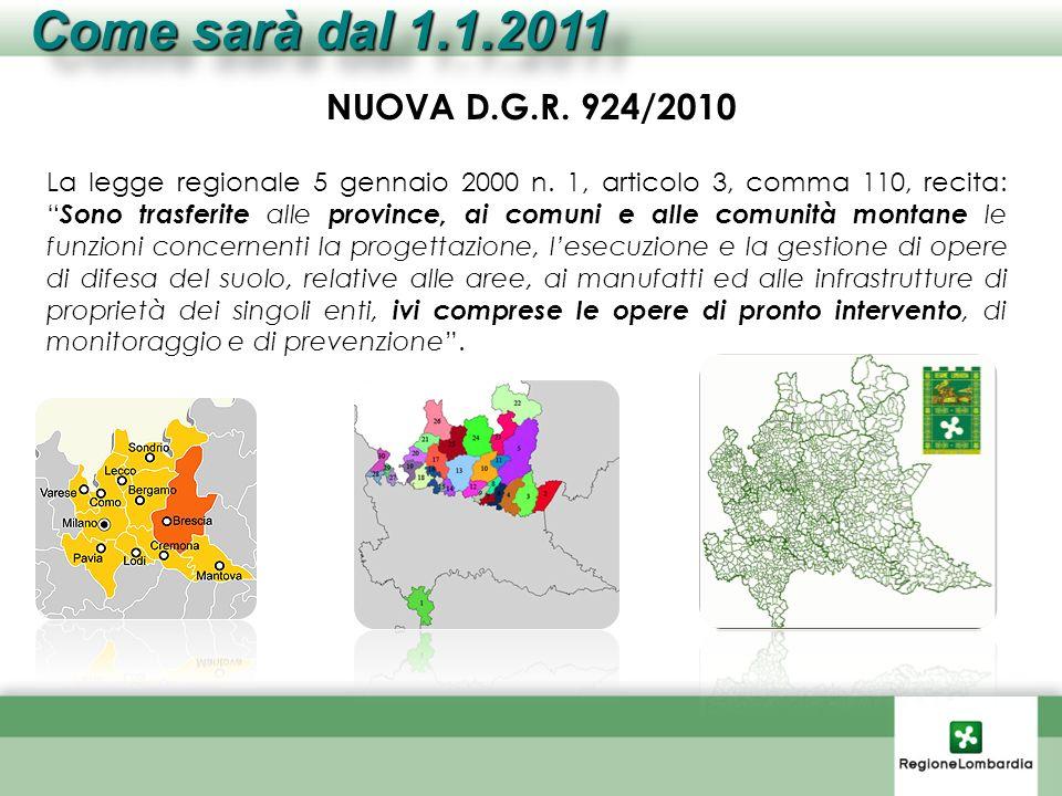 Come sarà dal 1.1.2011 NUOVA D.G.R. 924/2010