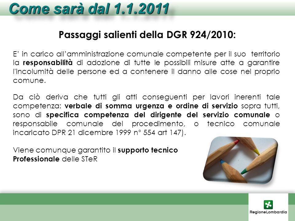 Passaggi salienti della DGR 924/2010: