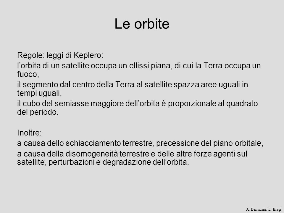 Le orbite Regole: leggi di Keplero: