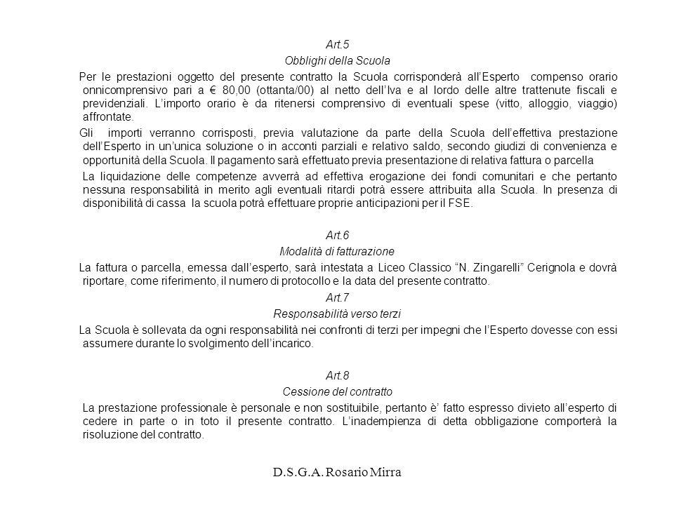 D.S.G.A. Rosario Mirra Art.5 Obblighi della Scuola