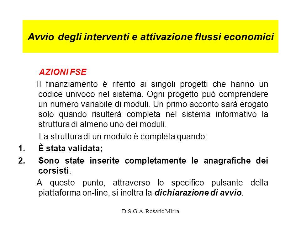 Avvio degli interventi e attivazione flussi economici