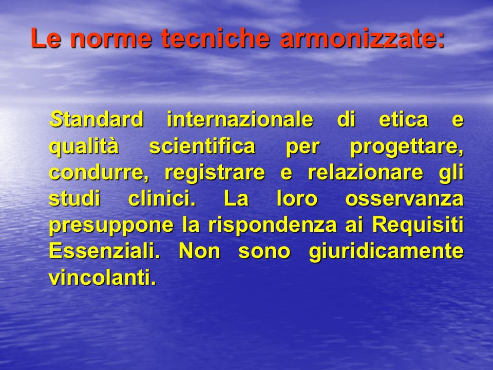 Le norme tecniche armonizzate: