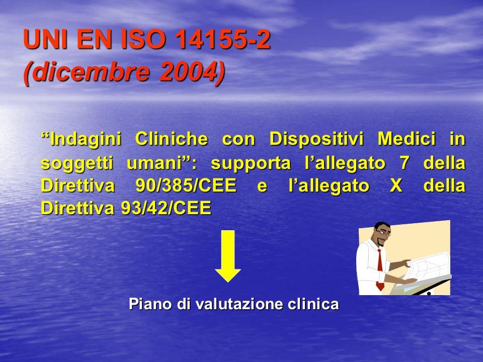 UNI EN ISO 14155-2 (dicembre 2004)