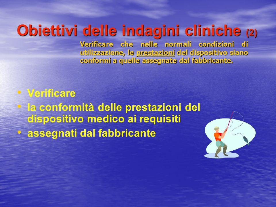 Obiettivi delle indagini cliniche (2)