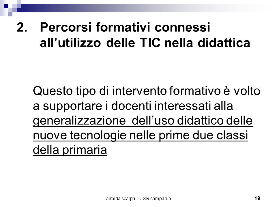 Percorsi formativi connessi all'utilizzo delle TIC nella didattica