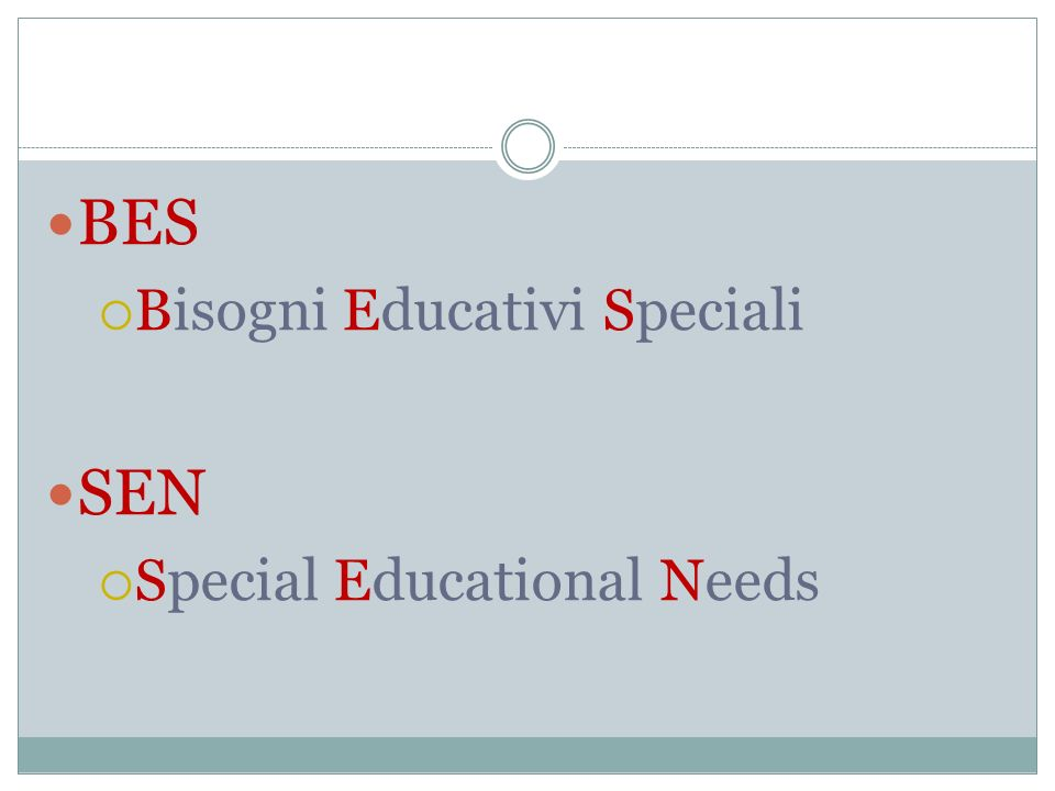 BES Bisogni Educativi Speciali SEN Special Educational Needs